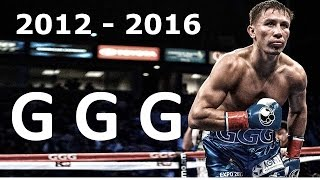 The Best of Gennady 'GGG' Golovkin 2012-2016 highlights HD