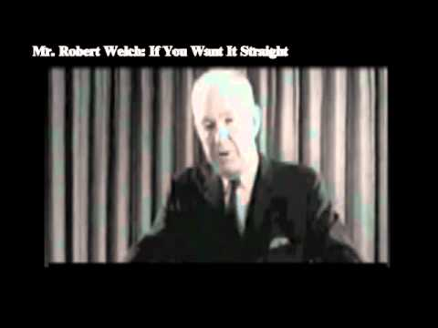 If You Want it Straight by Robert Welch