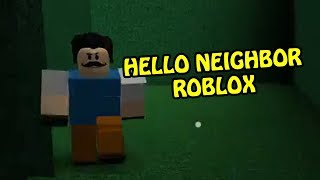 Hello Neighbor Roblox | THE MAN