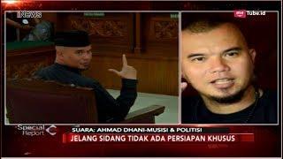 Minta Tuntutan Jangan Lebih Berat dari Ahok, Ini Kata Ahmad Dhani - Special Report 16/11
