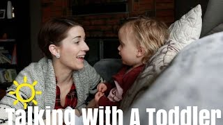 Talking With A Toddler 20 Month Update