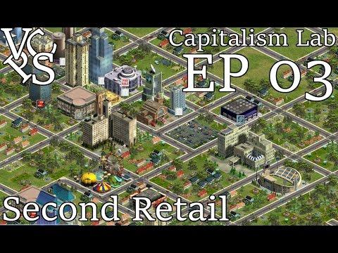 Capitalism Lab EP 03: Second Retail