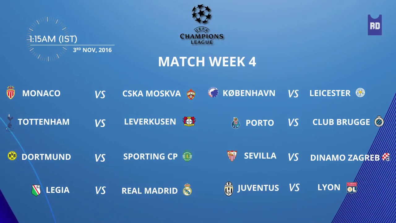 Uefa Champions League Schedule Match Week 4 3rd November 2016