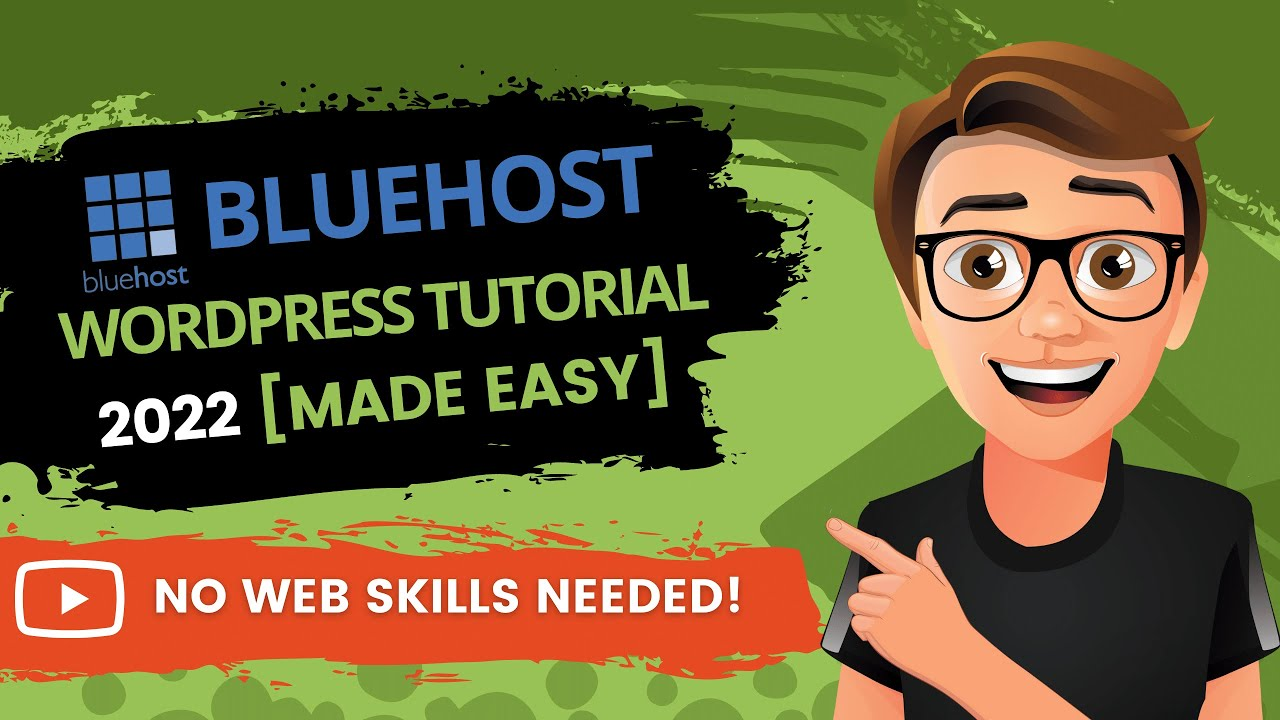 Bluehost WordPress Tutorial 2021 [The EASY Way] The Beginners Guide