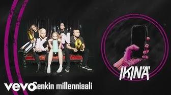 IKINÄ - Senkin millenniaali (Audio)