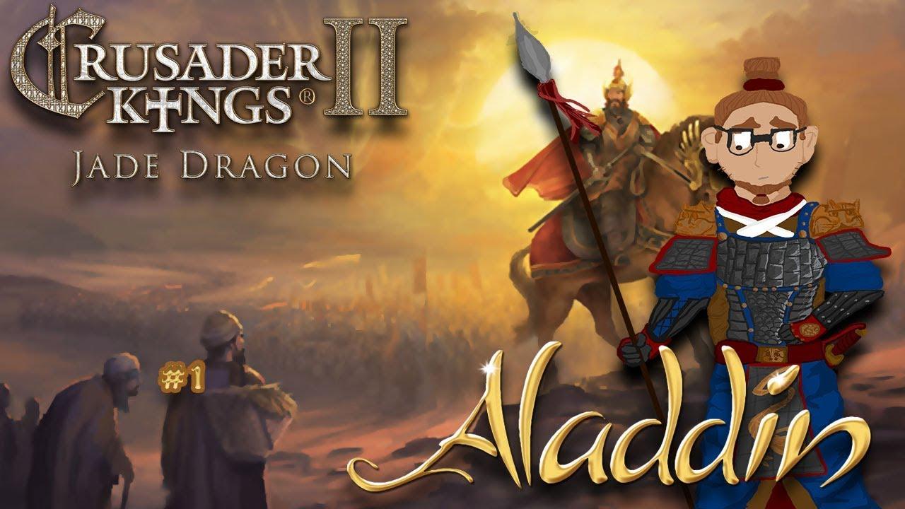 Crusader Kings 2 - Jade Dragon DLC | Aladdin Achievement Run | #1 [Ding  Dong]