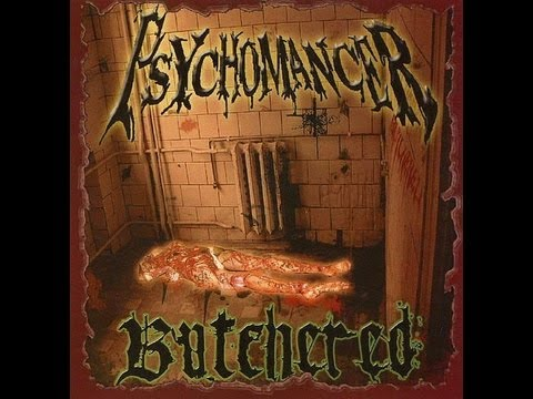 "Psychomancer ""Butchered"" (2007) full album ϟ"