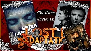 The Girl with the Dragon Tattoo, Lost in Adaptation ~ The Dom