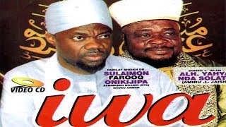 IWA - Sheikh Sulaiman Faruq Onikijipa and Late Sheikh Yahaya Solaty