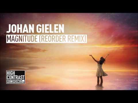 Johan Gielen - Magnitude (ReOrder Remix) [High Contrast Recordings]
