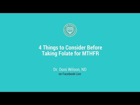 4 Things to Consider Before Taking Folate for MTHFR