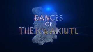 Dances Of The Kwakiutl