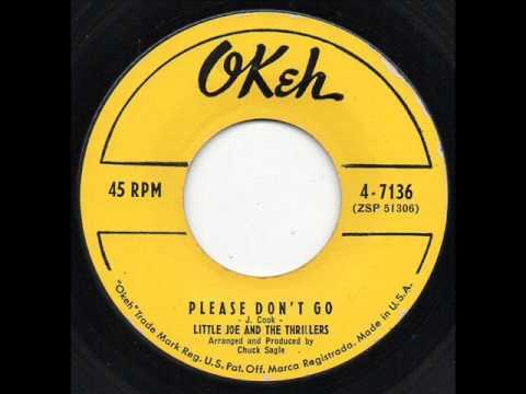 Please Don't Go -  Little Joe & Thrillers