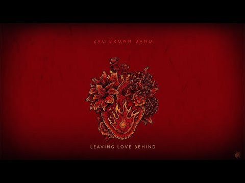 Zac Brown Band - Leaving Love Behind (AUDIO)
