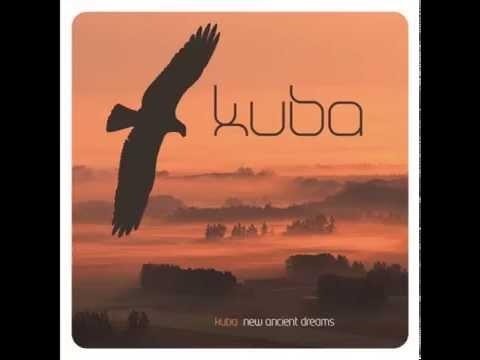 KUBA - New Ancient Dreams (50 Minute mix)