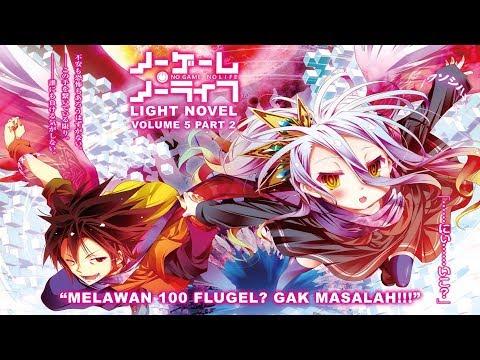 No Game No Life Light Novel Volume 5 Part 2 Bahasa Indonesia (SPOILER SEASON 2 !!!)