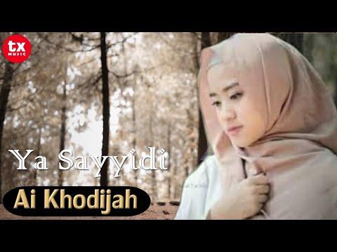 Free Download Ya Sayyidi  - Ai Khodijah - El Mighwar  ( Video Lyrics ) Mp3 dan Mp4