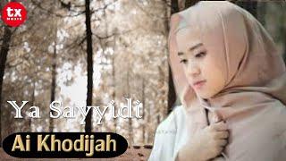 YA SAYYIDI  Cover By  AI KHODIJAH  ( Video Lyrics )