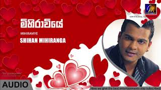 Mihiraviye  Shihan Mihiranga  Audio  MEntertainments