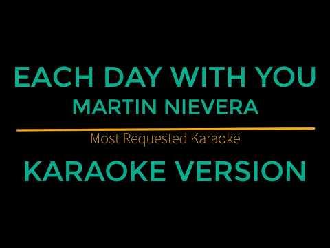 Each Day With You - Martin Nievera (Karaoke Version)