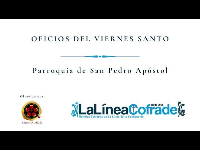 [OFICIOS DEL VIERNES SANTO] Parroquia de San Pedro Apóstol.