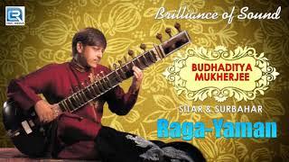 Brilliance of Sound | Raga Yaman | Budhaditya Mukherjee | Classical Instrumental | Sitar & Surbahar