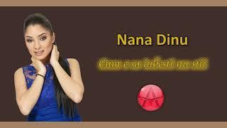 Nana Dinu - Cum e sa iubesti nu stii (Official Track)