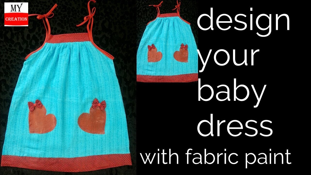 easy way to design your baby dress with fabric paint design your