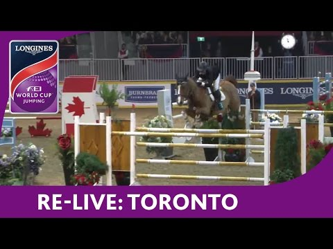Re-Live - NAL - Longines FEI World Cup™ Jumping - Toronto - Big Ben International Challenge