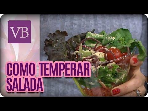 Como temperar sua salada - Você Bonita (04/08/16)