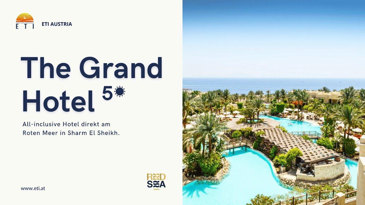 5 The Grand Hotel Sharm El Sheikh Luxus Pur In Agypten