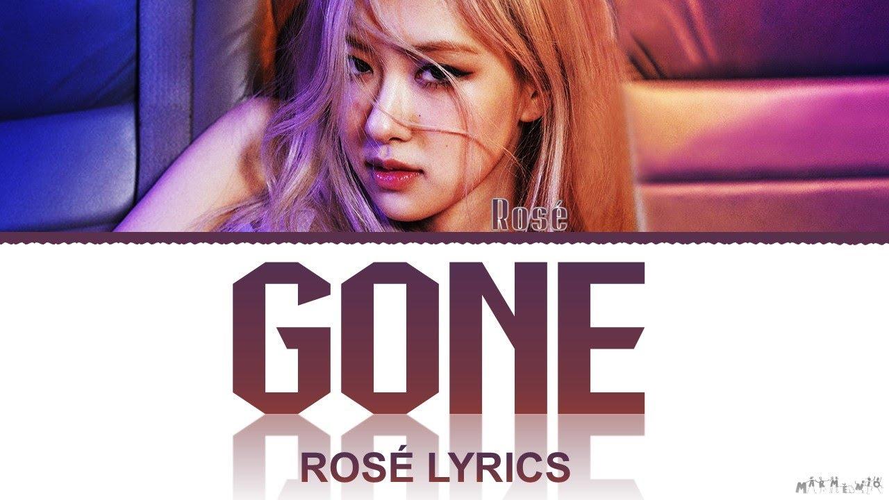 Download ROSÉ 'Gone' & 'On The Ground' Lyrics (ROSÉ 'R' Full Album)