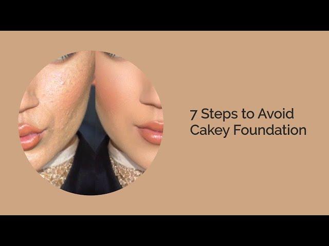 7 Steps To Avoid Cakey Foundation | All Skins | Nupur Gupta Academy