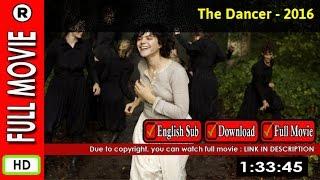 Watch Online : La danseuse (2016)