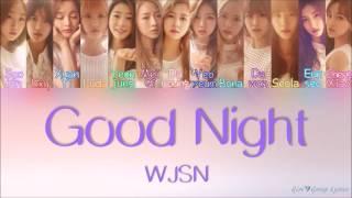 [3.23 MB] WJSN/Cosmic Girls (우주소녀) – Good Night (이층침대) [Color Coded Lyrics] (ENG/ROM/HAN)