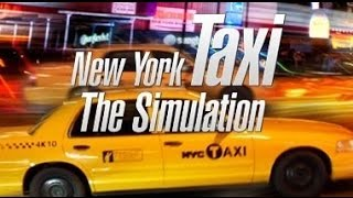 New York Taxi Simulator | GAMEPLAY | MAX SETTINGS | HD
