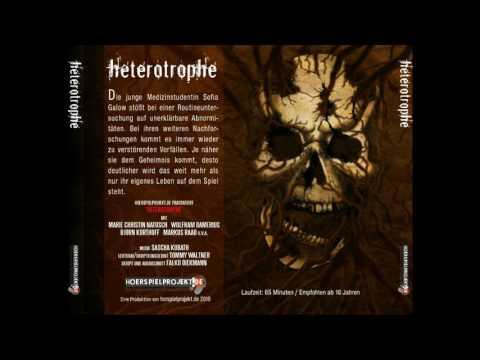 Heterotrophe - Grusel / Horror / Hörspiel / Hörbuch / Komplett