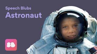 Speech Blubs ASTRONAUT Storybook - Speech Exercises for Kids!