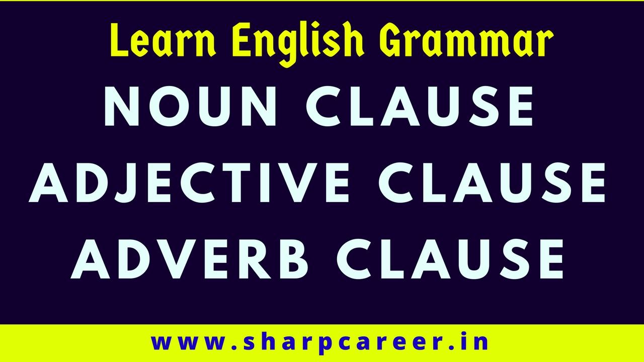 noun adjective adverb clause