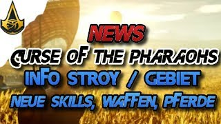 Assassins Creed Origins - News The Curse of the Pharaohs / Info Story, Gebiet, Waffe, Pferde