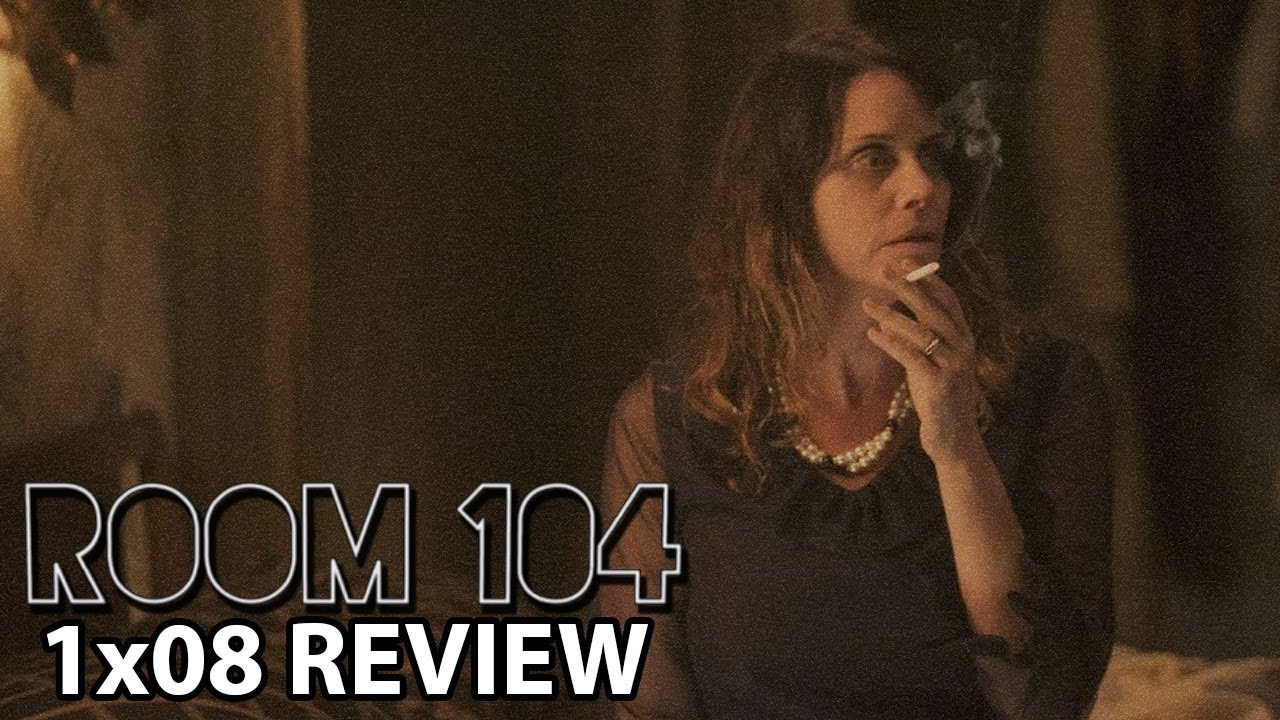 Room 104 Season 1 Episode 8 'Phoenix' Review