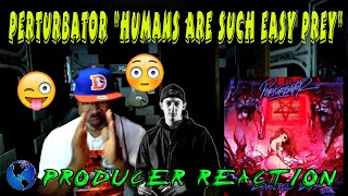 """Perturbator   """"Humans Are Such Easy Prey"""" """"Dangerous Days"""" - Producer Reaction"""