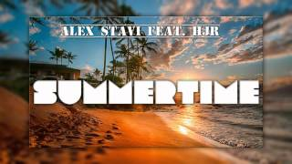 Alex Stavi feat. HJR - Summertime