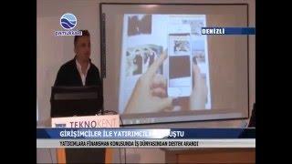 Pamukkale Teknokent Girişimciler ile Yatırımcıları Buluşturdu