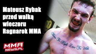 """Mateusz Rybak przed walką wieczoru Ragnarok MMA: """"Forma jest szczytowa."""""""