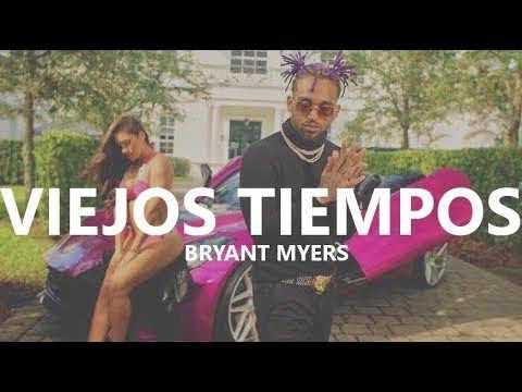 Viejos Tiempos - Bryant Myers ( Audio Oficial