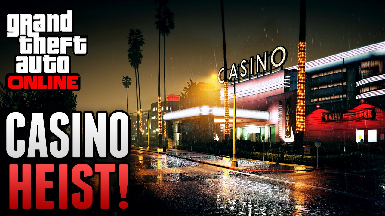 Gta Online Casino Mission