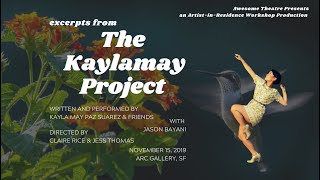 The Kaylamay Project excerpts