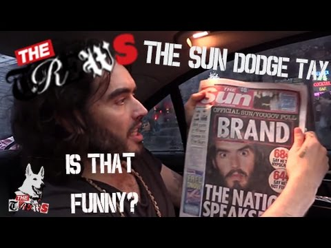 The Sun Dodge Tax - Is That Funny? Russell Brand The Trews (E205)