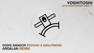 Watch Eddie Amador Psycho X Girlfriend video